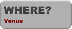 WHERE? >>> VENUE