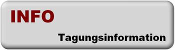 INFO === Tagungsinformation